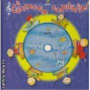 Cantecele copilariei+ CD