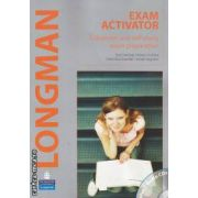 Exam Activator Classroom and self - study exam preparation plus 2 Audio CDs (editura Longman, autori: Bob Hastings, Marta Uminska, Dominika Chandler isbn: 978-83-76000-48-0)