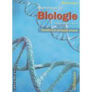 Memorator de Biologie pentru clasa a XII-a Genetica si ecologie umana