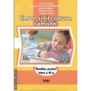Limba si literatura romana Auxiliar pentru clasa a VI-a