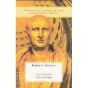 LUSTRUM Cicero:pe culmile gloriei