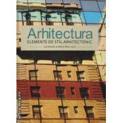 Arhitectura Elemente de stil arhitectonic