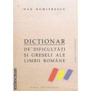 Dictionar de dificultati si greseli ale limbii romane