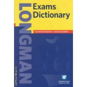 Exams Dictionary for Upper Intermediate - Advanced Learners with exams coach CD-ROM ( editura: Longman ISBN 9781405851374 )