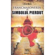 Francmasoneria si Simbolul Pierdut