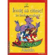 Invat sa citesc! in limba engleza Aladin Nivelul 1