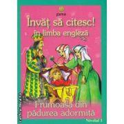 Invat sa citesc! in limba engleza Frumoasa din padurea adormita Nivelul 1