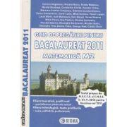 Ghid de pregatire pentru Bacalaureat 2011 Matematica M2  filiera teoretica