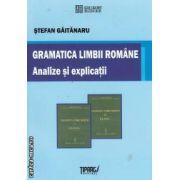 Gramatica Limbii Romane Analize si explicatii