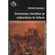 Invocarea mortilor si coborarea in Infern