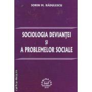 Sociologia deviantei si a problemelor sociale