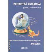 Matematica distractiva pentru clasele V-VIII CANGURUL 2010/2011