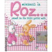 Minunea mea in Roz...primul an din viata fetitei mele