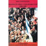 """Polonia in Epoca """"Solidaritatii"""" 1980-1989"""