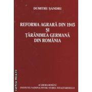 Reforma Agrara din 1945 si Taranimea Germana din Romania