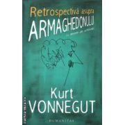 Retrospectiva asupra ARMAGHEDONULUI