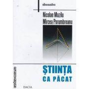 STIINTA CA PACAT
