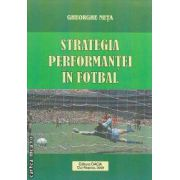 STRATEGIA PERFORMANTEI IN FOTBAL