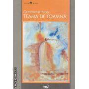 TEAMA DE TOAMNA