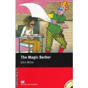 The Magic Barber Level 1 Starter with audio CD ( editura: Macmillan, autor: John Milne, ISBN 978-1-4050-7793-4 )