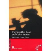 The Speckled Band and Other Stories Level 5 Intermediate ( editura: Macmillan, autor: Sir Arthur Conan Doyle, ISBN 9780230030480 )