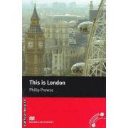 This is London - level 2 Beginner ( editura: Macmillan, autor: Philip Prowse, ISBN 978-0-2300-3509-6 )
