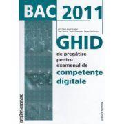 Bac 2011 GHID de pregatire pentru examenul de competente digitale