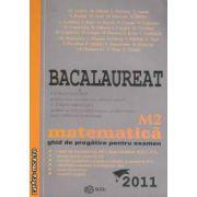 Bacalaureat M2 matematica ghid de pregatire pentru examen 2011
