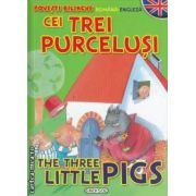 Cei trei purcelusi- The three little pigs povesti bilingve romana- engleza