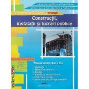Constructii, instalatii si lucrari publice manual pentru clasa a IX-a profil tehnic