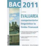 BAC 2011 EVALUAREA competentelor lingvistice la limba franceza