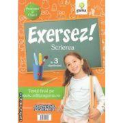 Exersez! Scrierea in 3 saptamani prescolari si clasa I