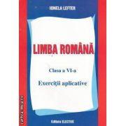 LIMBA ROMANA clasa a VI-a Exercitii aplicative