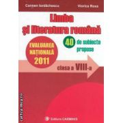 Limba si literatura romana Evaluarea nationala 2011 clasa a VIII-a 40 subiecte