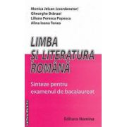 Limba si literatura romana Sinteze pentru examenul de bacalaureat