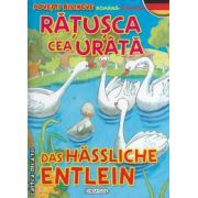 Ratusca cea urata-Das Hassliche Entlein  povesti bilingve romana-germana