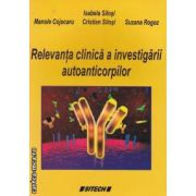 Relevanta clinica a investigarii autoanticorpilor