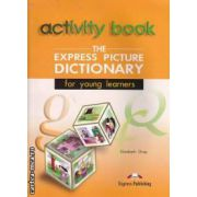 The Express Picture Dictionary for young learners Activity Book