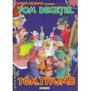 Tom Degetel - Tom Thumb povesti bilingve romana-engleza