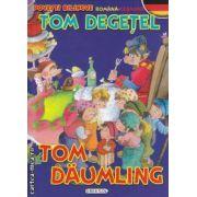 Tom Degetel - Tom Daumling povesti bilingve romana-germana