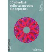 10 abordari psihoterapeutice ale depresiei