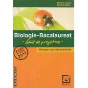 Biologie-Bacalaureat- Ghid de pregatire- Biologie vegetala si animala-