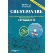 CHESTIONARE  pentru verificarea cunostintelor de legislatie rutiera si intrebari de mecanica CATEGORIA B + CD INTERACTIV GRATUIT 2011
