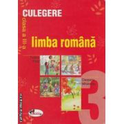 Culegere limba romana clasa a III-a 2009