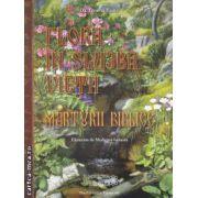 Flora in slujba vietii Marturii biblice