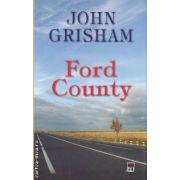 Ford County(editura Rao, autor:John Grisham isbn:978-606-8251-04-2)