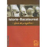 Istorie-Bacalaureat -Ghid de pregatire-