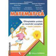 MATEMATICA Olimpiade scolare cu rezolvari complete -toate judetele- V