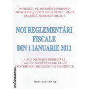 Noi reglementari fiscale din 1 ianuarie 2011