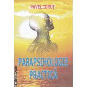 Parapsihologie practica